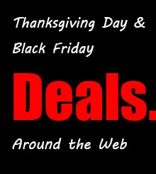 Thanksgiving Day and Black Friday Deals around the Web 2015